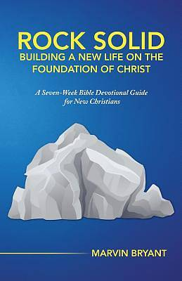 Picture of Rock Solid Building a New Life on the Foundation of Christ