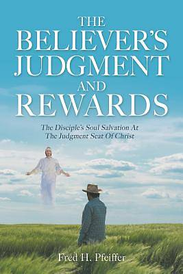 Picture of The Believer's Judgment and Rewards