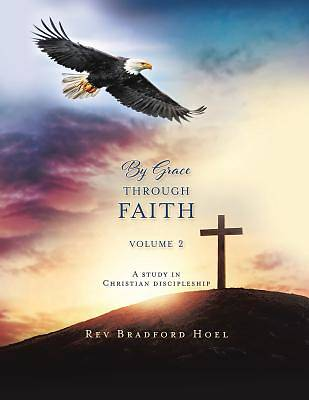 Picture of By Grace Through Faith Volume 2