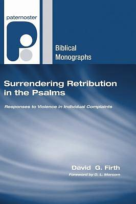 Surrendering Retribution in the Psalms