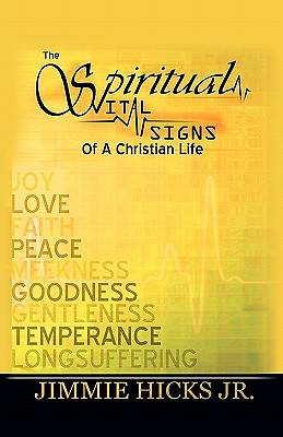 Picture of The Spiritual Vital Signs of a Christian Life