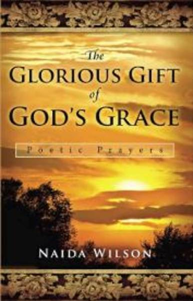 The Glorious Gift of Gods Grace