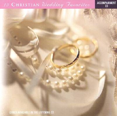 15 Christian Wedding Favorites Instrumental Track CD