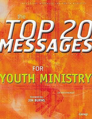 The Top Twenty Messages for Youth Mininstry
