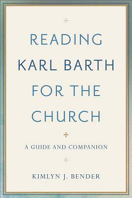 Picture of Reading Karl Barth for the Church