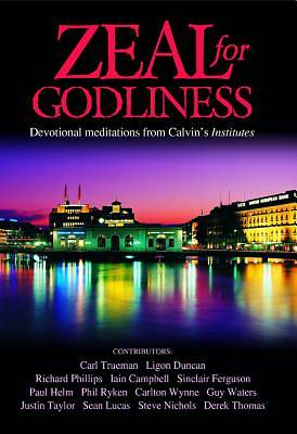 Zeal for Godliness