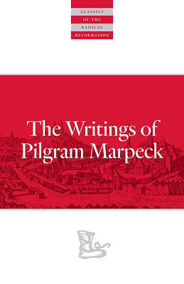 Picture of Writings of Pilgram Marpeck