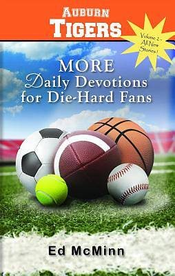 Daily Devotions for Die-Hard Fans More Auburn Tigers