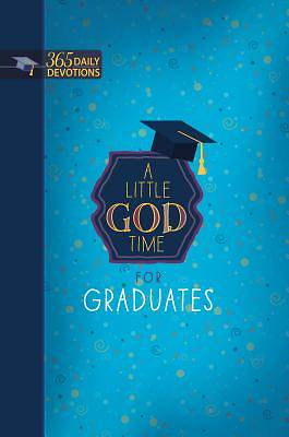 Picture of A Little God Time for Graduates