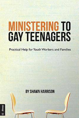 Ministering to Gay Teenagers