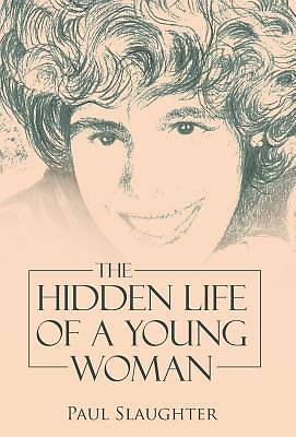 Picture of The Hidden Life of a Young Woman