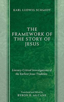 Picture of The Framework of the Story of Jesus