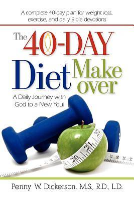 The 40-Day Diet Makeover