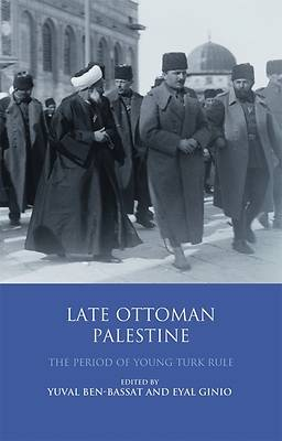 Picture of Late Ottoman Palestine