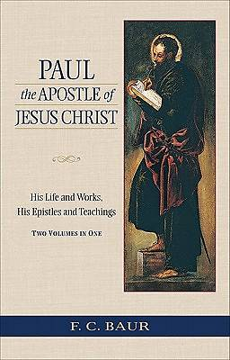 Paul the Apostle of Jesus Christ