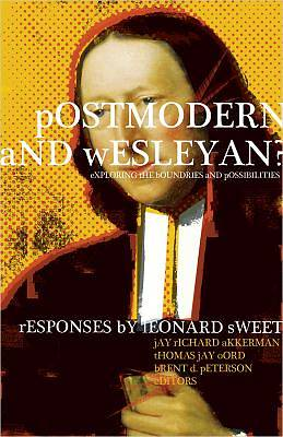 Postmodern and Wesleyan?
