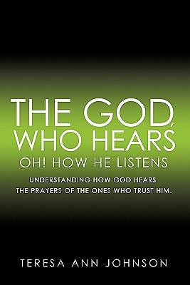 The God, Who Hears