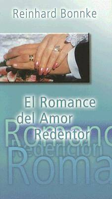 El Romance del Amor Redentor = Redemption the Romance of Redeeming Love