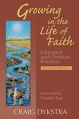 Picture of Growing in the Life of Faith, Second Edition
