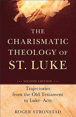 Charismatic Theology of St. Luke, The [ePub Ebook]