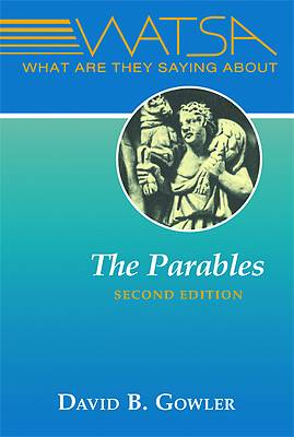 Picture of What Are They Saying about the Parables?