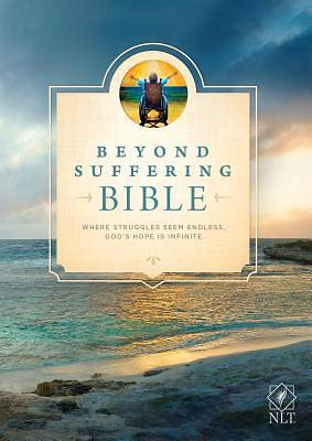 Picture of Beyond Suffering Bible NLT