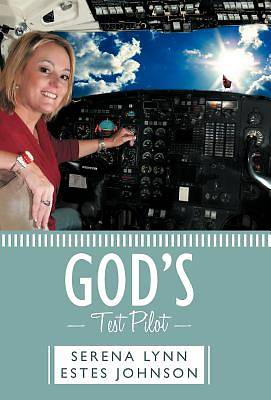 Picture of God's Test Pilot