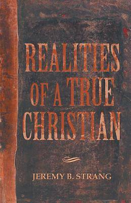 Realities of a True Christian