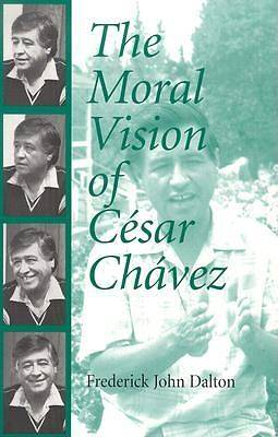 Picture of The Moral Vision of Cesar Chavez