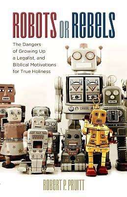 Picture of Robots or Rebels