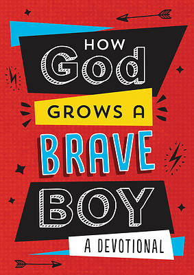 How God Grows a Brave Boy