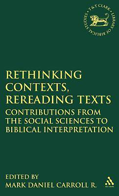 Rethinking Contexts, Rereading Texts