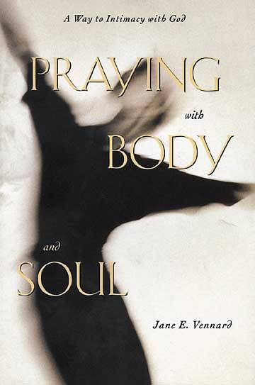 Picture of Praying with Body and Soul