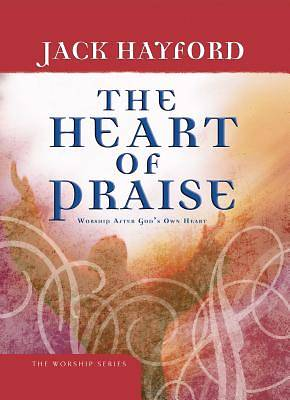 The Heart of Praise [ePub Ebook]