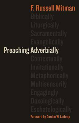 Picture of Preaching Adverbially