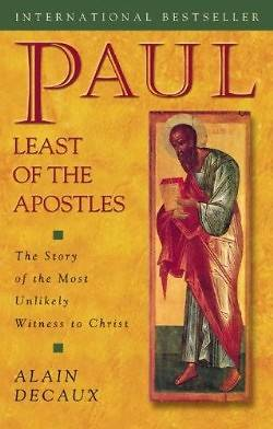Picture of Paul, Least of the Apostles
