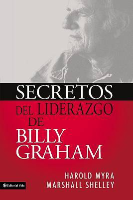 Secretos de Liderazgo de Billy Graham