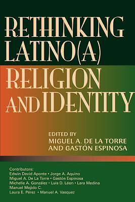 Picture of Rethinking Latino(a) Religion and Identity