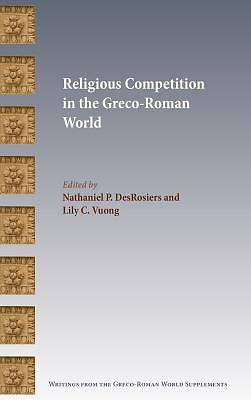 Picture of Religious Competition in the Greco-Roman World