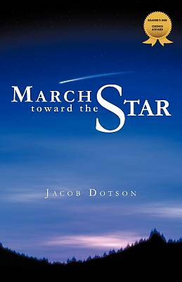 March Toward the Star