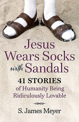 Picture of Jesus Wears Socks with Sandals
