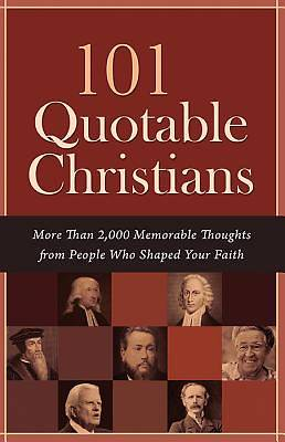 101 Quotable Christians