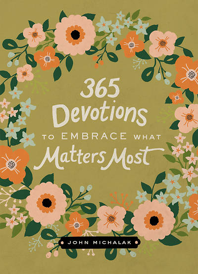 Picture of 365 Devotions to Embrace What Matters Most