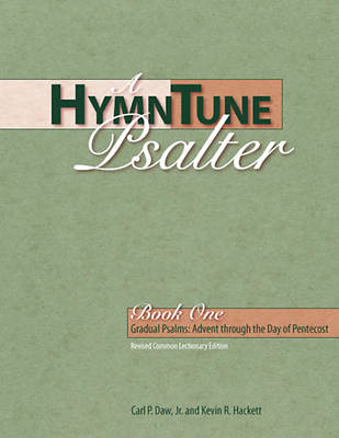 A HymnTune Psalter, Book One Revised Common Lectionary Edition