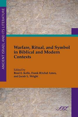 Picture of Warfare, Ritual, and Symbol in Biblical and Modern Contexts