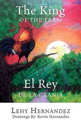 Picture of The King of the Farm El Rey de la Granja
