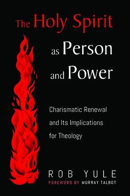 Picture of The Holy Spirit as Person and Power