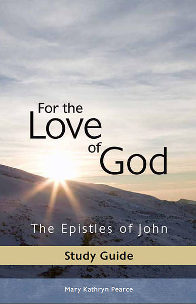 Picture of For the Love of God: Epistles of John (Teachers Study Guide)
