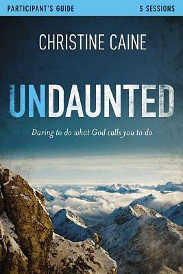 Undaunted Participants Guide with DVD