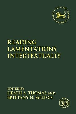Picture of Reading Lamentations Intertextually
